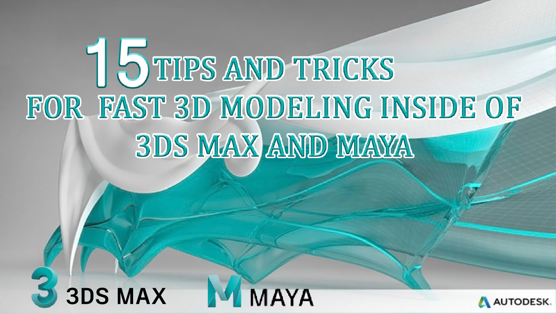 15 TIPS AND TRICKS FOR FAST MODELING In 3ds Max And Maya