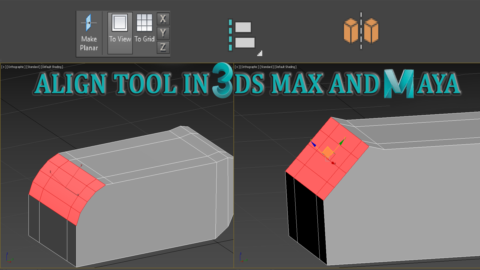 ALIGN TOOL IN MAYA AND 3DS MAX